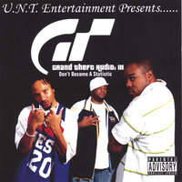 Grand Theft Audio III — IceMan Presents...U.N.T. Entertainment