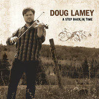 A Step Back in Time — Doug Lamey