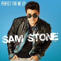 Perfect for Me EP — Sam Stone