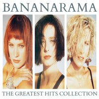 The Greatest Hits Collection — Bananarama