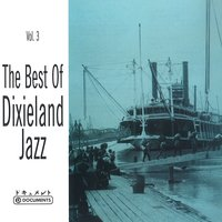 The Best of Dixieland Jazz, Vol. 3 — сборник