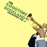 The Goodtime Dixieland Collection, Vol. 3 — сборник