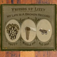 Broken Record EP — Friends of Lizzy