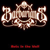 Rats in the Wall — Barbarians