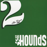 The Deuce — The Hounds