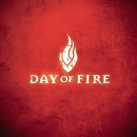 Day Of Fire — Day Of Fire