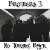 No Turning Back — Brothers 3