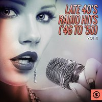 Late 40's Radio Hits ('46 to '50), Vol. 2 — Irving Berlin