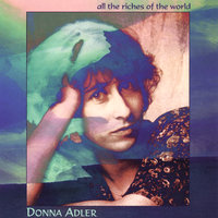 All the Riches of the World — Donna Adler