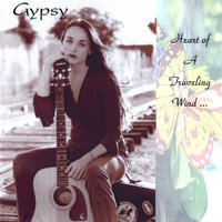 Heart Of A Traveling Wind — Gypsy
