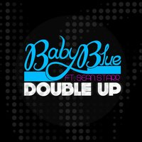 Double Up — Baby Blue