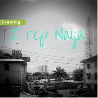 I Rep Naija — I-Song