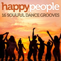 Happy People: 16 Soulful Dance Grooves — сборник