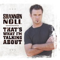 That's What I'm Talking About — Shannon Noll