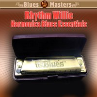 Harmonica Blues Essentials — Rhythm Willie