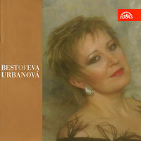 Best of Eva Urbanová (Arias from Aida, Don Carlos, Tosca, Turandot, Jenufa etc.) — Eva Urbanová