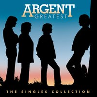 Greatest Hits: Singles — Argent