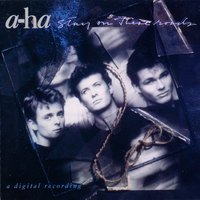 Stay On These Roads — a-ha