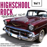 Highscool Rock Teenage Bop, Vol. 1 — сборник