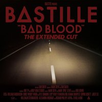 Bad Blood (The Extended Cut) — BΔSTILLE