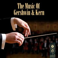 The Music Of Gershwin & Kern — сборник