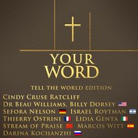 Your Word - Single — Cindy Cruse Ratcliff, Thierry Ostrini, Marcos Witt, Beau Williams, Sefora Nelson, Billy Dorsey