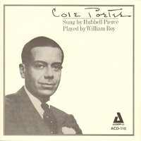 Cole Porter — Hubbell Pierce, William Roy
