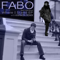 Where I Stand — Fabo, Lostcause