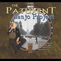 The Patuxent Banjo Project — сборник