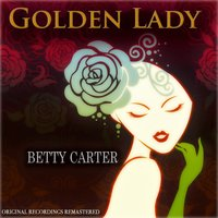 Golden Lady — Betty Carter