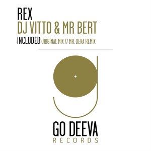 DJ Vitto, Mr Bert - Rex