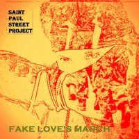 Fake Love's March — Saint Paul Street Project
