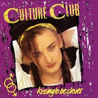 Kissing To Be Clever — Culture Club