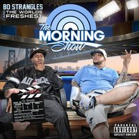 The Morning Show with Bo Strangles — Dj.Fresh, Bo Strangles