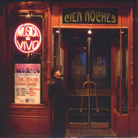 Cien Noches (One Hundred Nights at the Cafe Central) — Ben Sidran
