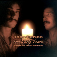 The Early Years (feat. Steve Barkoczy) — John Nelson