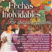 Fechas Inolvidables - For Special Occasions — сборник