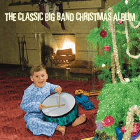 The Classic Big Band Christmas Album — сборник