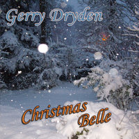 Christmas Belle — GERRY DRYDEN