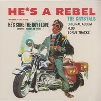 He's a Rebel — The Crystals