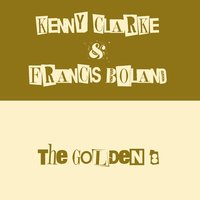 The Golden 8 — Kenny Clarke, Francy Boland