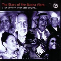 The Stars of Buena Vista 21st Century: When Life Begins... — сборник