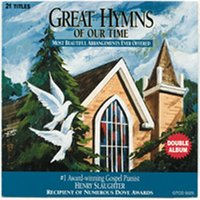 Great Hymns of Our Time — Henry Slaughter