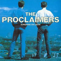 Sunshine On Leith — The Proclaimers