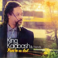 Yon'n a Lot — King Kalabash