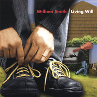 Living Will — William Smith