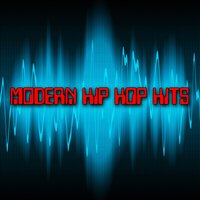 Modern Hip Hop Hits — Hip Hop Hitmakers
