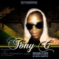 Buss Up Di Dancehall Street — Tony C
