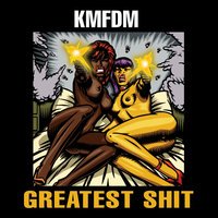 Greatest Shit — KMFDM