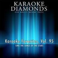 Karaoke Diamonds: Karaoke Favorites, Vol. 95 — Karaoke Diamonds